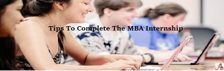 Tips of MBA Internship Program
