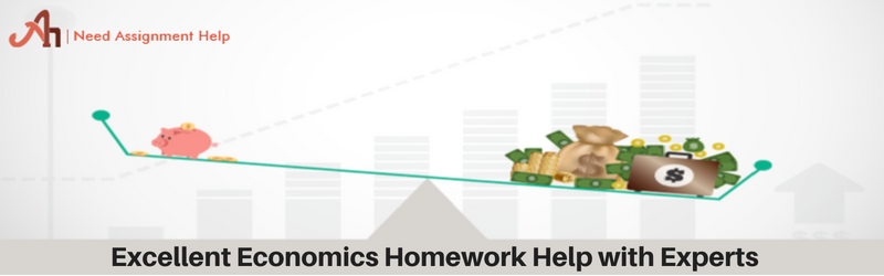 Excellent Economics Homework Help with Experts