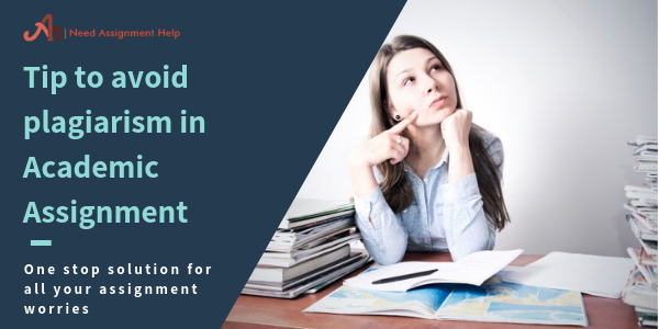 Tip to avoid plagiarism in Academic Assignment