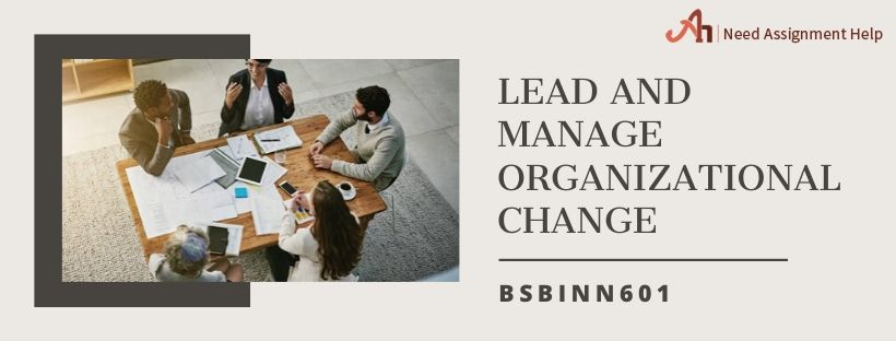 Lead and Manage Organizational Change