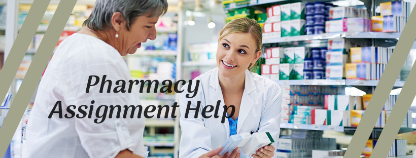 Pharmacy Assignment Help