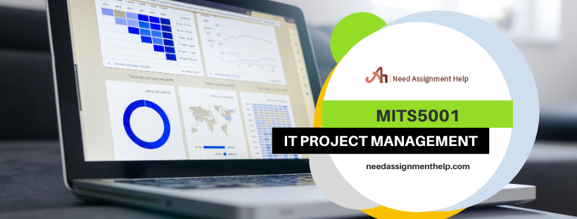 MITS5001 - IT Project Management | Need Assignment Help