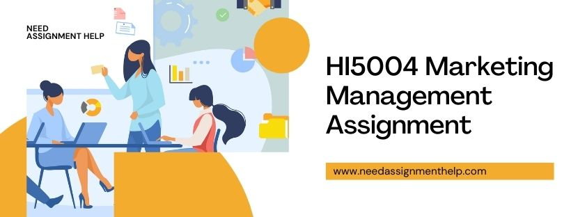 HI5004 Marketing Management Assignment