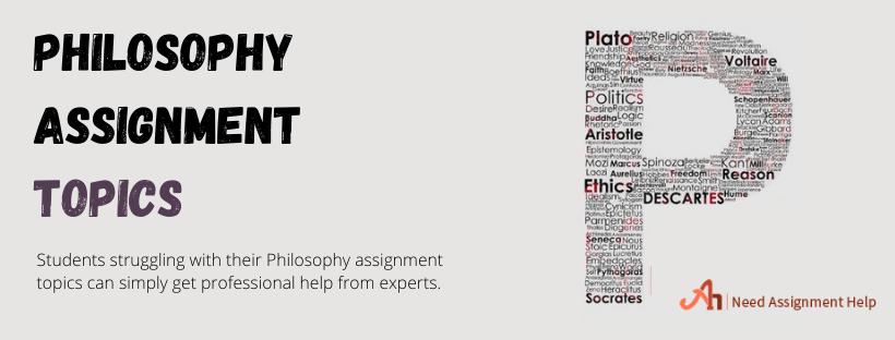 Philosophy Assignment Topics