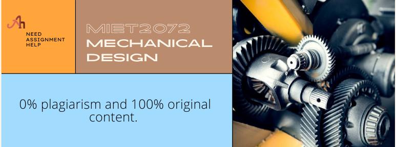MIET2072 Mechanical Design