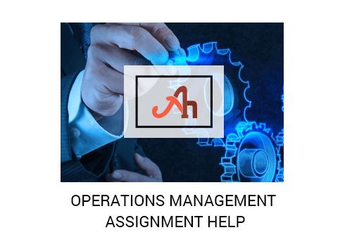 operations management assignment help in usa uk